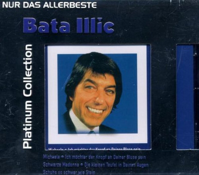 Bata Illic - Nur das Allerbeste