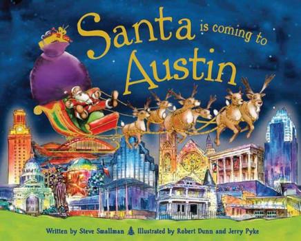 Santa Is Coming to Austin - Smallman, Steve