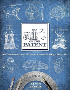 The Art of the Patent - Prince, Kevin