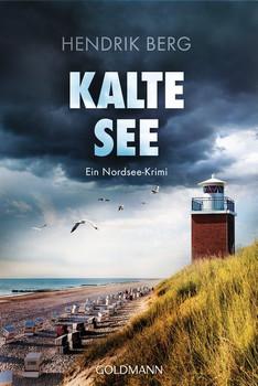 Kalte See. Ein Fall für Theo Krumme 5 - Ein Nordsee-Krimi - Hendrik Berg  [Taschenbuch]