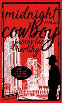 Midnight Cowboy. Roman - James Leo Herlihy  [Gebundene Ausgabe]