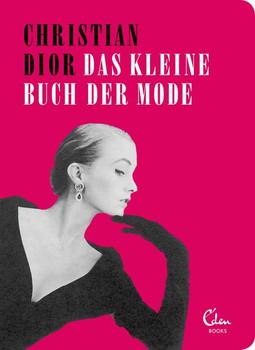 Das kleine Buch der Mode - Christian Dior  [Taschenbuch]