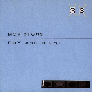 Movietone - Day and Night