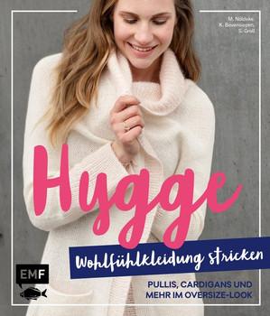Hygge Wohlfühlkleidung stricken – Pullis, Cardigans und mehr im Oversize-Look - Marisa Nöldeke  [Gebundene Ausgabe]