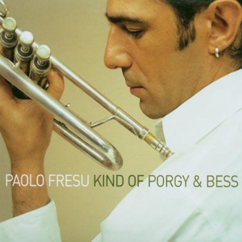 Paolo Fresu - Kind of Porgy and Bess