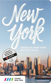 New York Reiseführer. Erlebe New York wie ein Local! Inkl. Insider-Tipps 2018, den besten Spots, Events&Touren und kostenloser App [Taschenbuch]