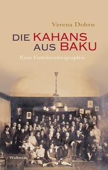 Die Kahans aus Bakund Eine Familienbiographie - Verena Dohrn  [Gebundene Ausgabe]