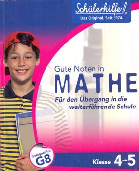 Gute Noten in Mathe Für den Übergang von Klasse 4 in Klasse 5 [Broschiert]