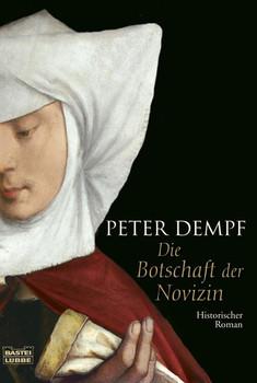 Die Botschaft der Novizin - Peter Dempf