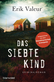 Das siebte Kind: Kriminalroman - Valeur, Erik