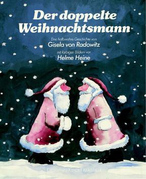 Der doppelte Weihnachtsmann - Gisela von Radowitz