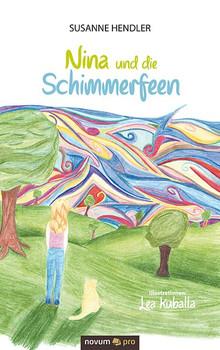 Nina und die Schimmerfeen - Susanne Hendler  [Taschenbuch]