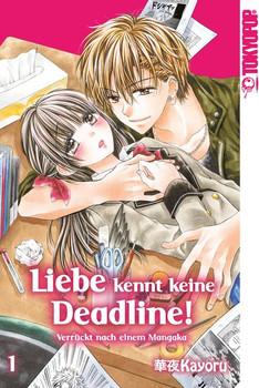 Liebe kennt keine Deadline! 01 - Kayoru  [Taschenbuch]