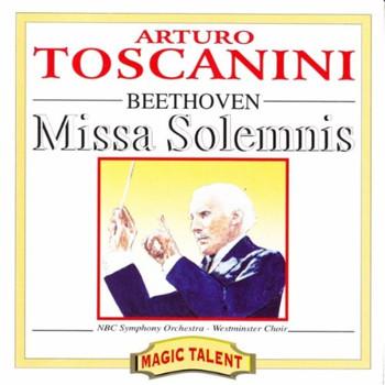 Toscanini - Missa Solemnis