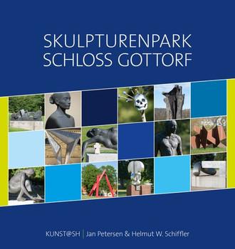 Skulpturenpark Schloss Gottorf. Ein Rundgang mit Fotografien und Texten von Jan Petersen - Helmut W. Schiffler  [Gebundene Ausgabe]