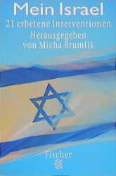 Mein Israel: 21 erbetene Interventionen