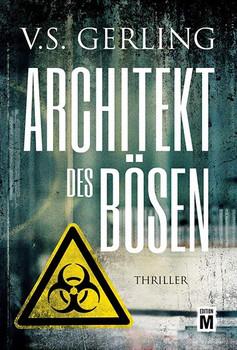 Architekt des Bösen - V. S. Gerling  [Taschenbuch]