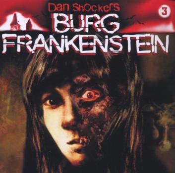 Dan Shockers Burg Frankenstein - Band 3: die Horrorbraut Von Burg Frank..