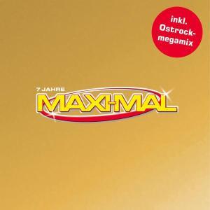 Maxi-Mal Vol.7 - 7 Jahre Maxi-Mal