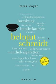 Helmut Schmidt. 100 Seiten - Meik Woyke  [Taschenbuch]