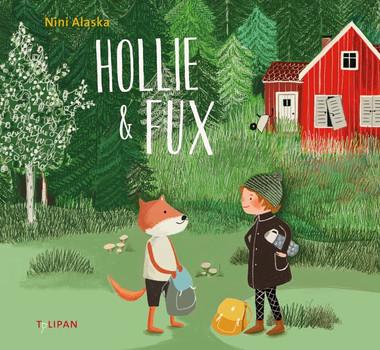 Hollie & Fux - Nini Alaska  [Gebundene Ausgabe]