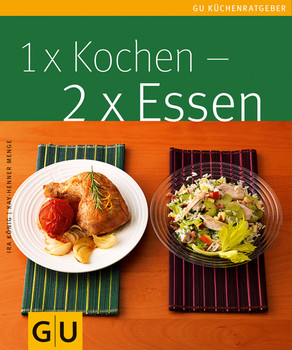 1x Kochen, 2x Essen - Kay-Henner Menge