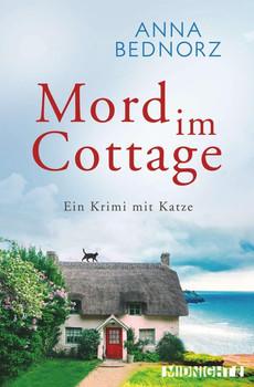 Mord im Cottage. Ein Krimi mit Katze - Anna Bednorz  [Taschenbuch]