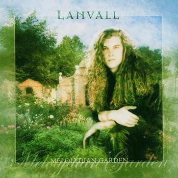 Lanvall - Melolydian Garden