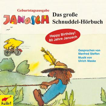 Das Schnuddelhörbuch. CD - Janosch