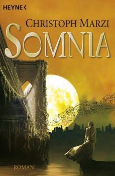 Somnia: Die Uralte Metropole 4 - Roman - Christoph Marzi