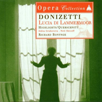 Bonnynge - Lucia Di Lammermoor (Auszüge)