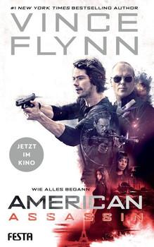 American Assassin - Wie alles begann - Vince Flynn [Taschenbuch]