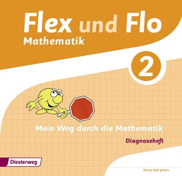 Flex und Flo - Ausgabe 2014: Diagnoseheft 2