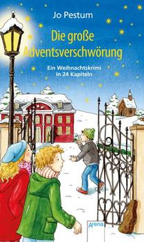 Die große Adventsverschwörung. Ein Weihnachtskrimi in 24 Kapiteln: - Jo Pestum  [Gebundene Ausgabe]