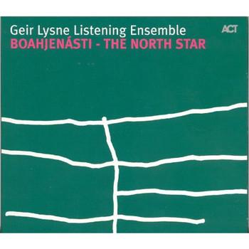 Geir Lysne - Boahjenasti-the North Star