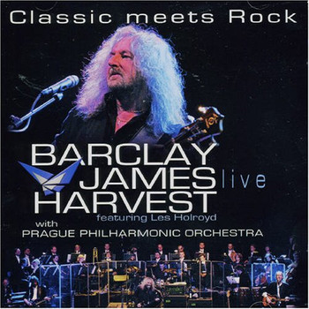 les & Barclay James Ha Holroyd - Classic Meets Rock