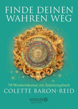 Finde deinen wahren Weg. 78 Weisheitskarten mit Anleitungsbuch - Colette Baron-Reid  [Gebundene Ausgabe]