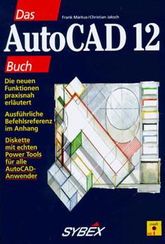 Das AutoCAD 12 Buch - Frank Marcus