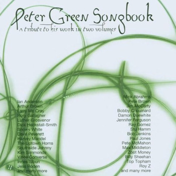 Various - Peter Green Songbook - A Tribute to his Work in two Volumes