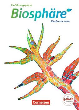 Biosphäre Sekundarstufe II - Niedersachsen / Einführungsphase - Schülerbuch - Anke Meisert [Taschenbuch]