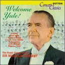 Royal Choral Society - Concert Classics - Welcome Yule