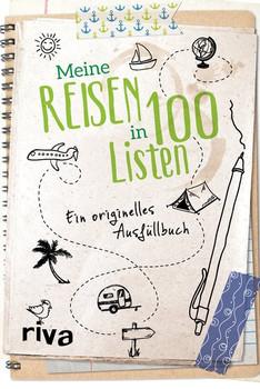 Meine Reisen in 100 Listen. Ein originelles Ausfüllbuch [Gebundene Ausgabe]