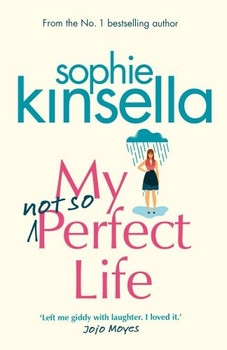 My Not So Perfect Life: A Novel - Sophie Kinsella [Paperback]