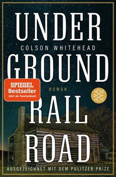 Underground Railroad. Roman - Colson Whitehead  [Taschenbuch]