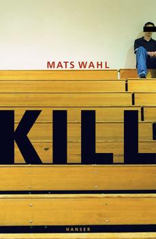 Kill - Mats Wahl