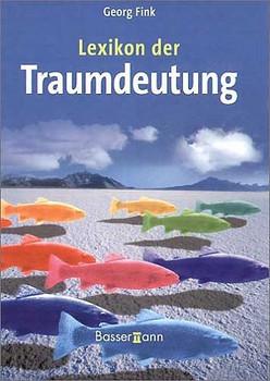 Lexikon der Traumdeutung - Georg Fink