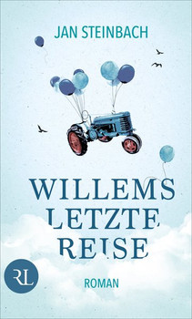 Willems letzte Reise. Roman - Jan Steinbach  [Gebundene Ausgabe]