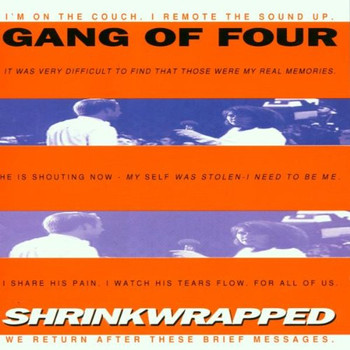 Gang of Four - Shrinkwrapped