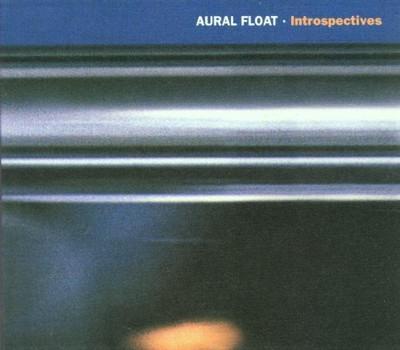 Aural Float - Introspectives
