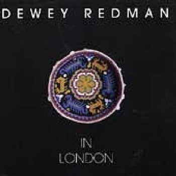 Dewey Redman - In London
